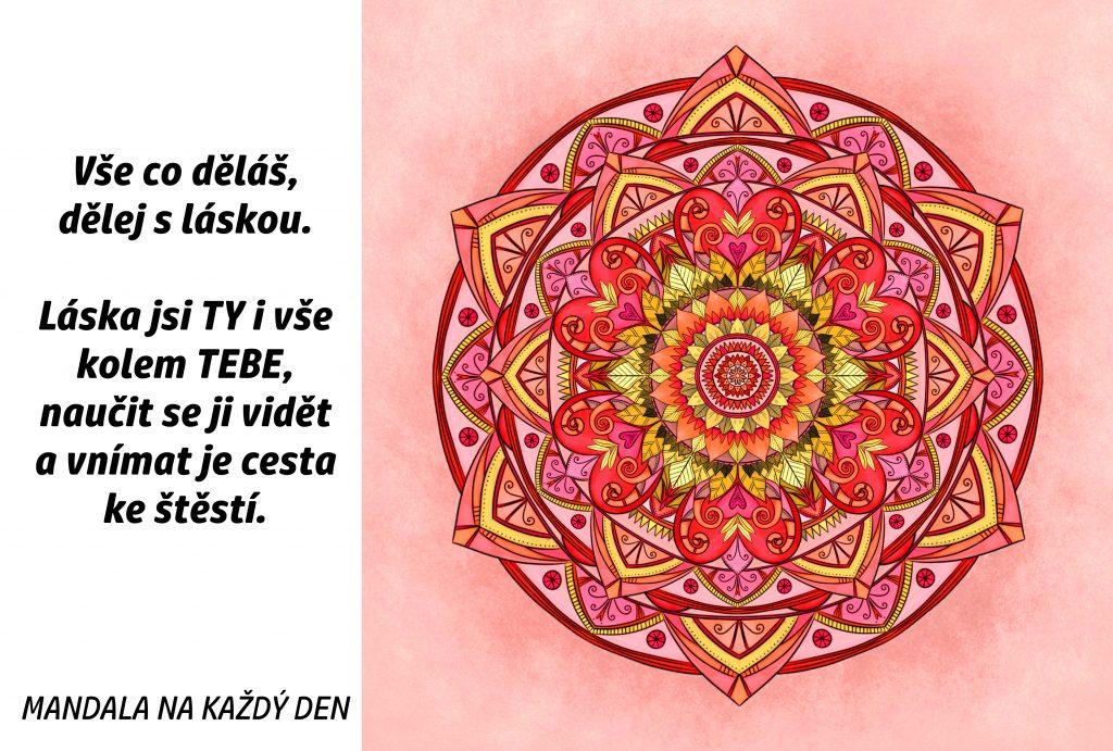 Mandala Vše, co děláš, dělej s láskou
