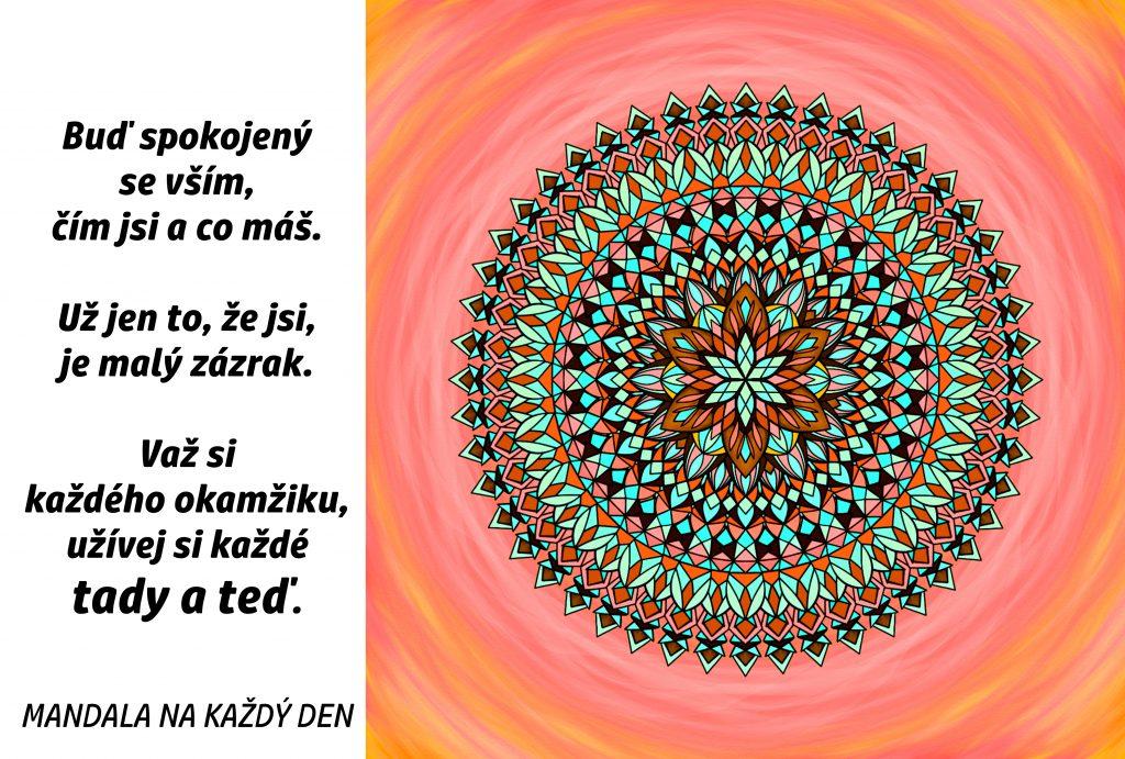 Mandala Buď spokojený s tím, co je tady a teď