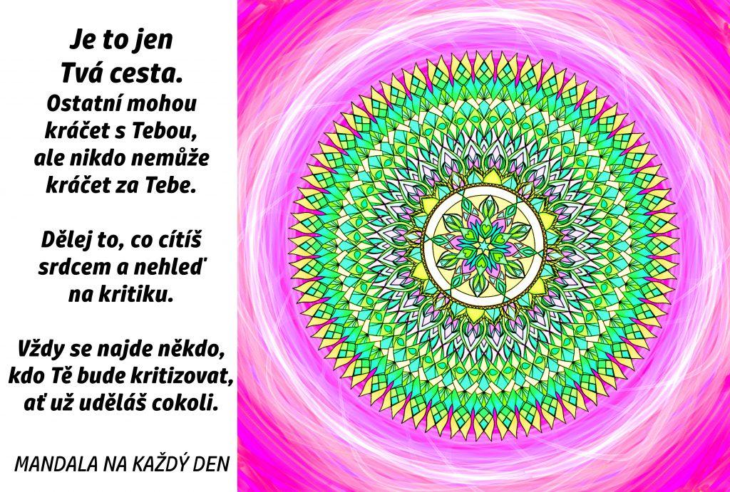 Mandala Je to jen Tvá cesta