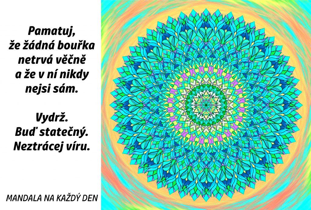 Mandala Buď statečný a neztrácej víru