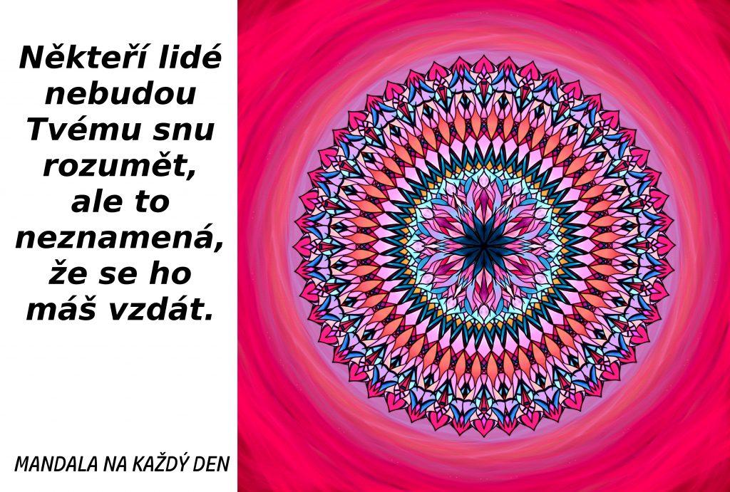 Mandala Nevzdávej svůj sen