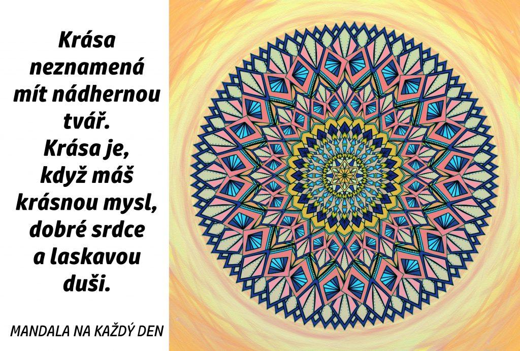 Mandala Krása, dobro a laskavost