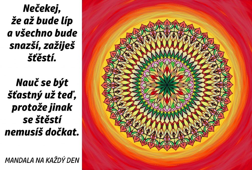 Mandala Nečekej na štěstí