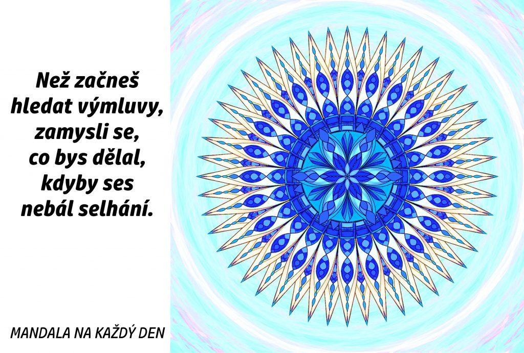 Mandala Neboj se selhání