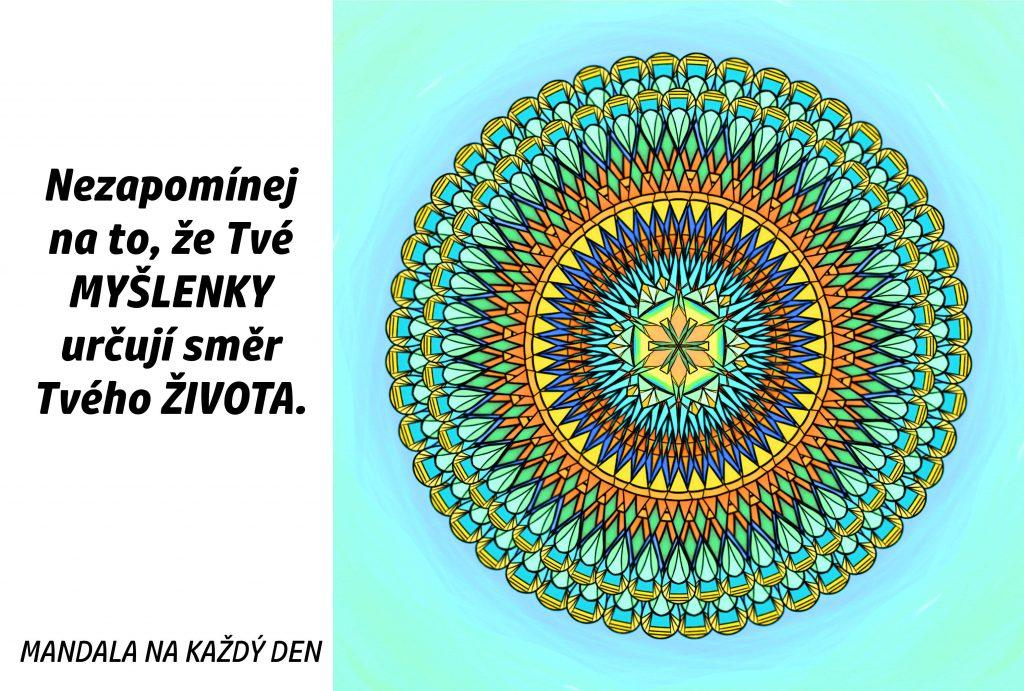 Mandala Tvé myšlenky Ti dávají směr