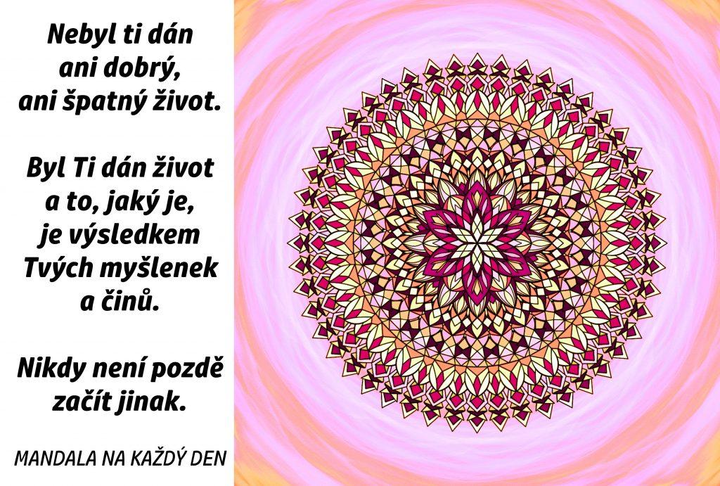 Mandala Nikdy není pozdě začít jinak