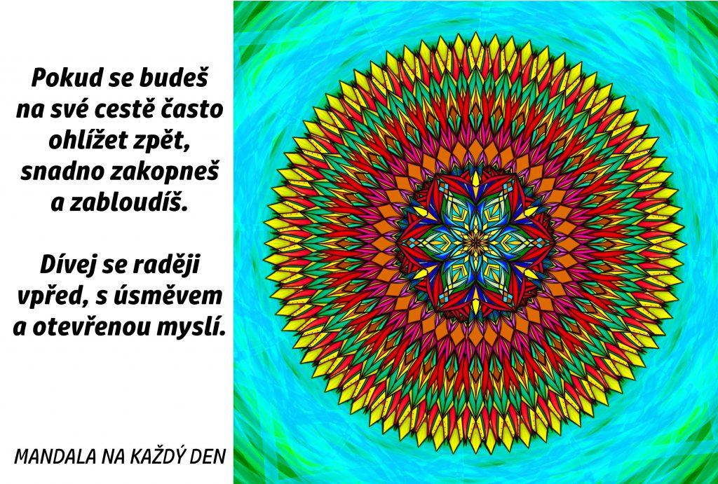 Mandala Kráčej vpřed s otevřenou myslí