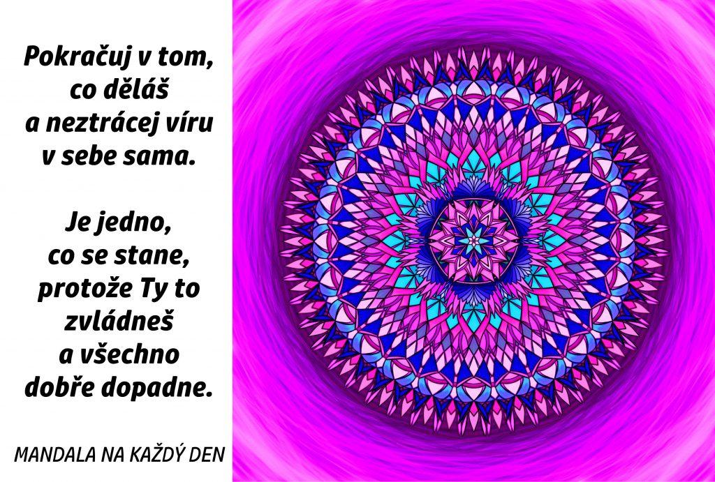Mandala Neztrácej víru v sebe sama