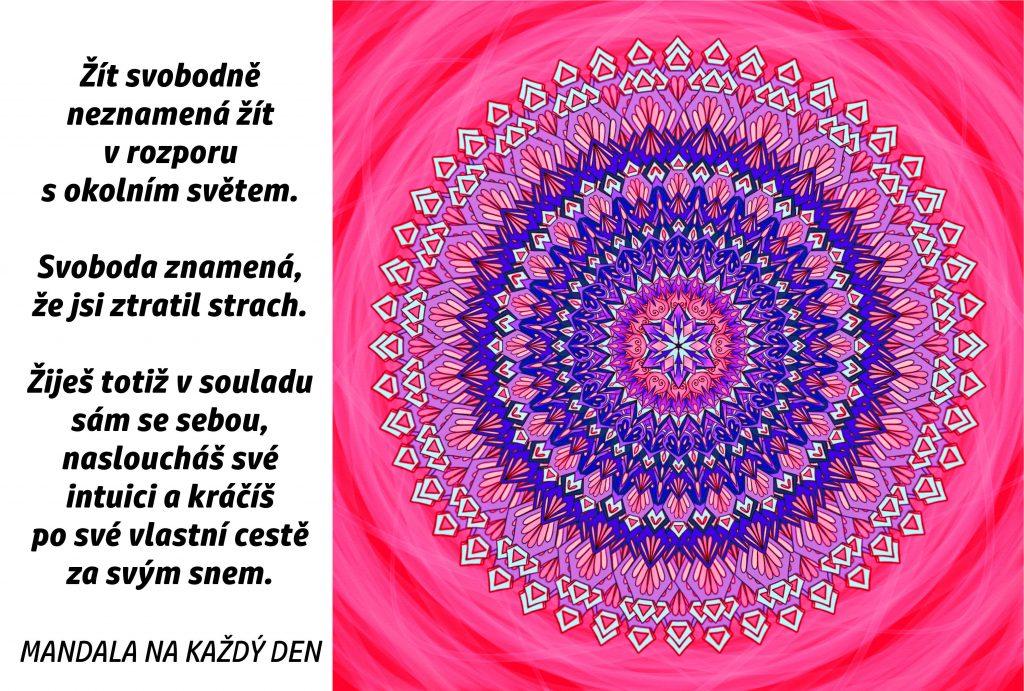 Mandala Kráčej svobodně za svým snem