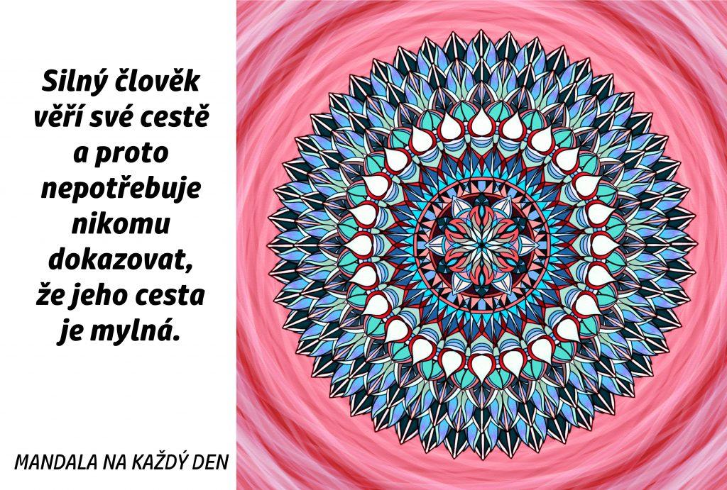 Mandala Buď silný a věř své cestě