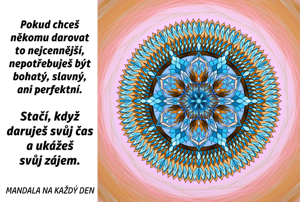 Mandala Daruj to nejcennější
