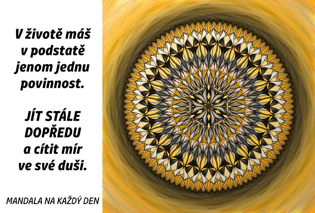 Mandala Jdi stále dopředu