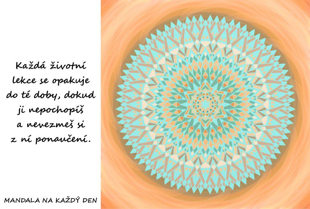 Mandala Životní lekce se opakují