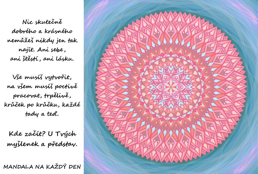Mandala Začni u svých myšlenek a představ