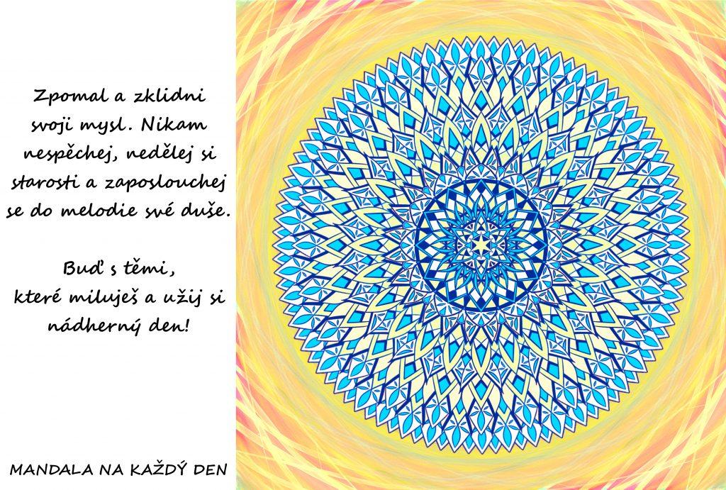 Mandala Zpomal a užij si nádherný den