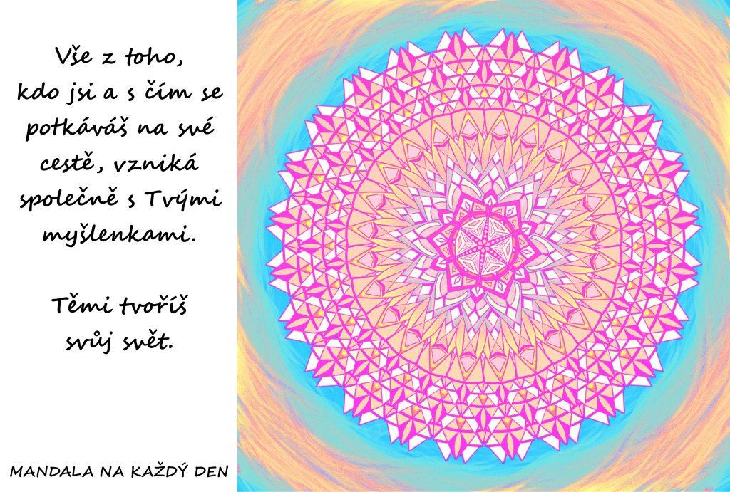 Mandala Myšlenkami tvoříš svět