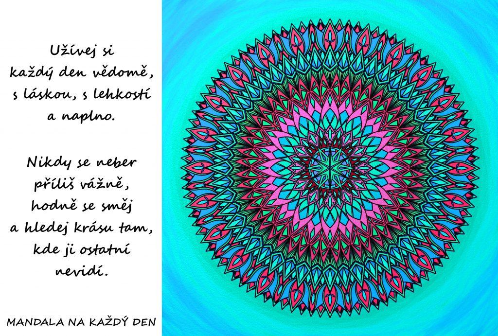 Mandala Žij vědomě, s láskou, s lehkostí a naplno