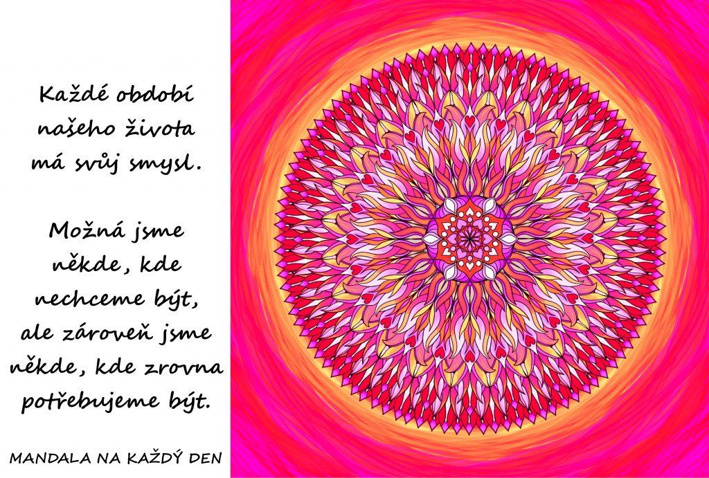 Mandala Každé období má svůj smysl