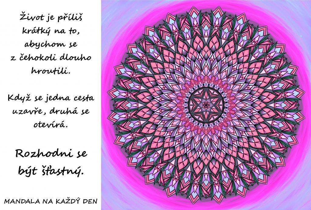 Mandala Život je krátký, vyber si štěstí