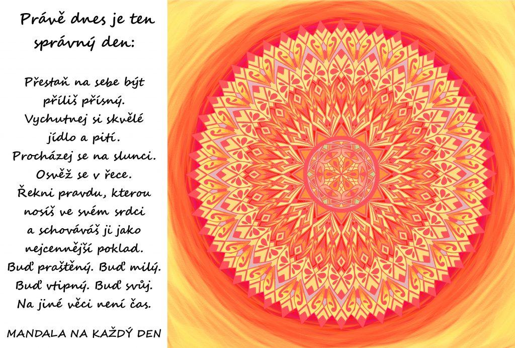 Mandala Dnes je ten správný den
