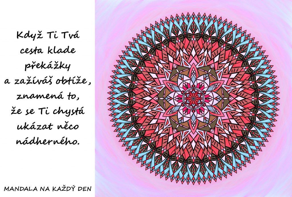 Mandala Chystá se něco nádherného
