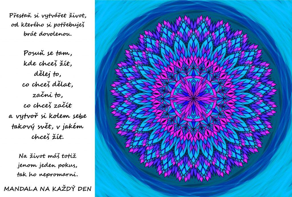 Mandala Žij takový život, jaký chceš