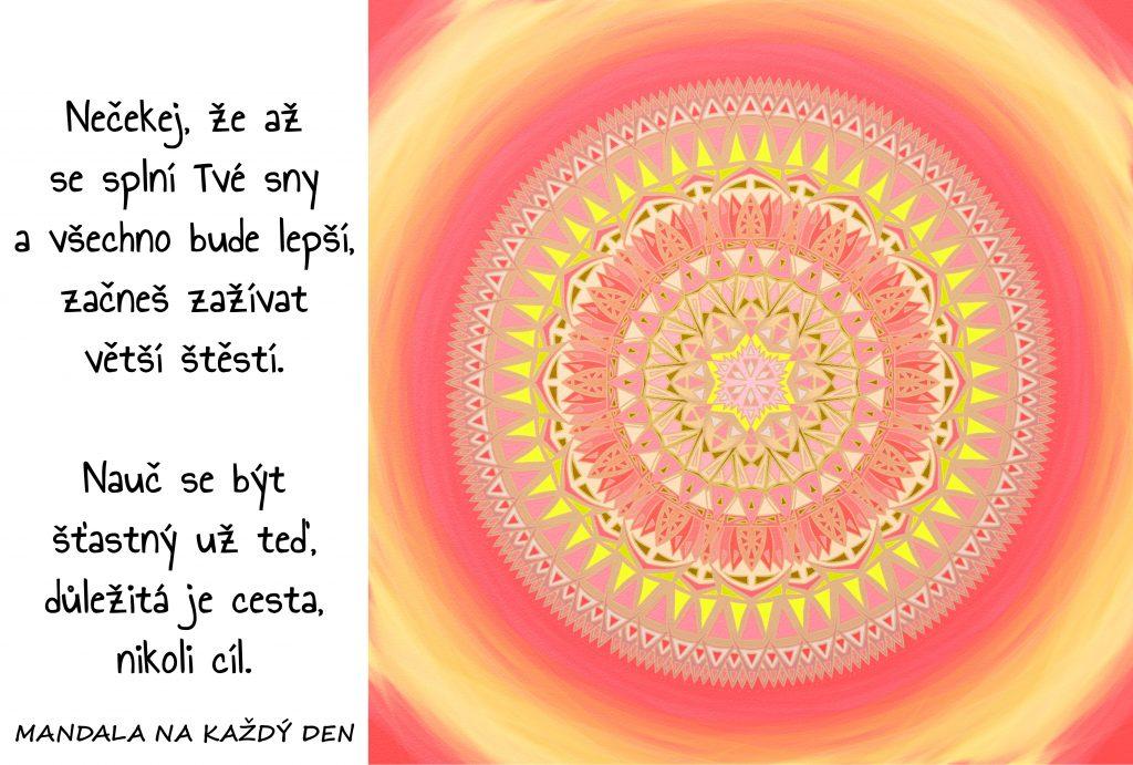 Mandala Nečekej a buď šťastný už teď