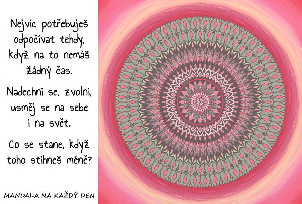 Mandala Zvolni, zpomal a odpočívej