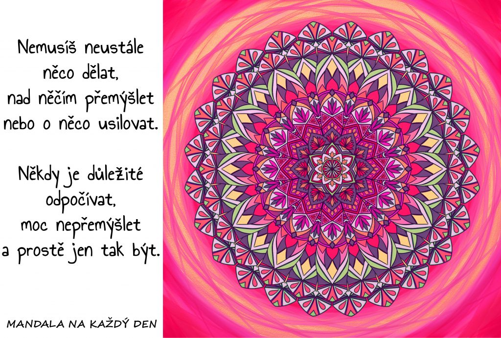 Mandala Odpočívej a prostě jen tak buď