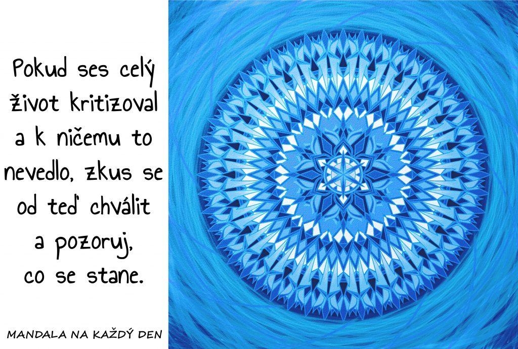 Mandala Začni se chválit