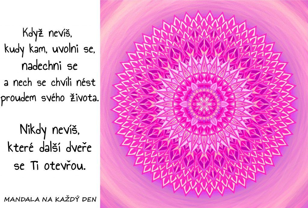 Mandala Nech se unášet životem
