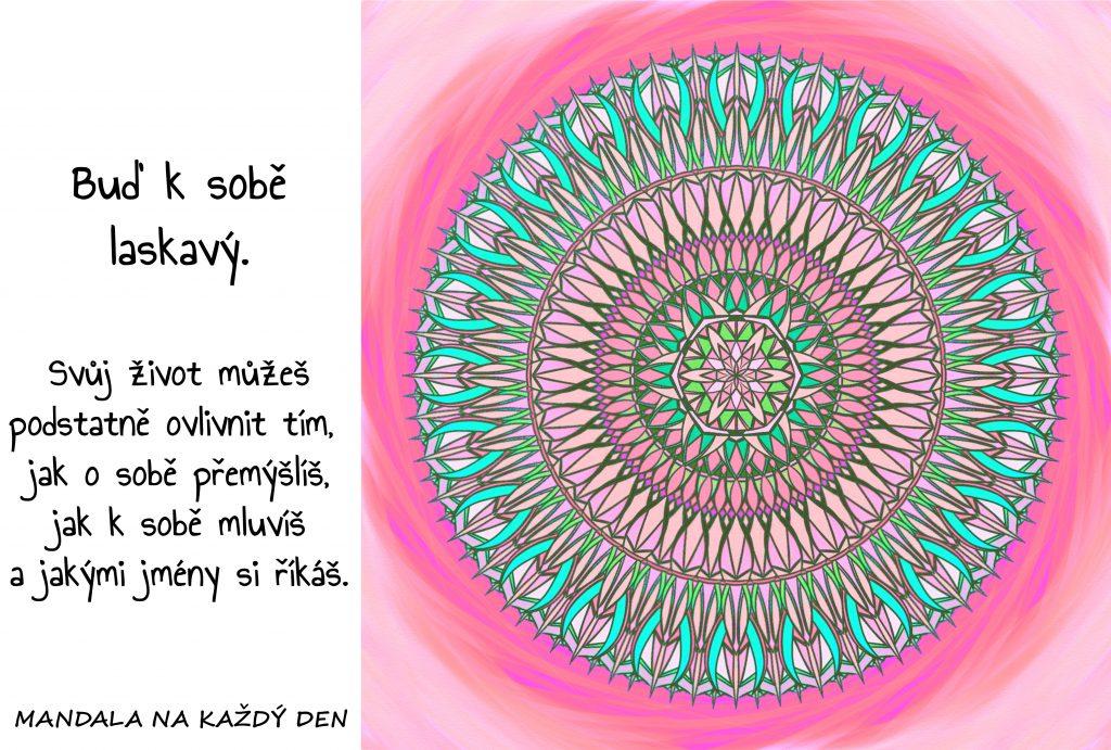 Mandala Buď k sobě laskavý