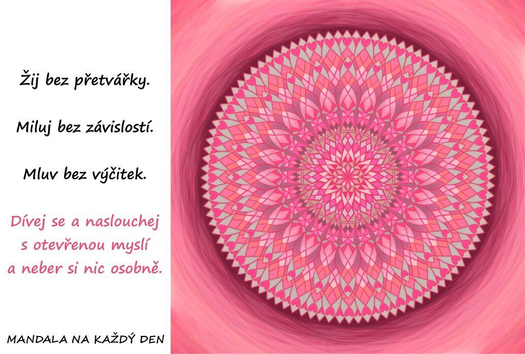 Mandala Žij upřímně a neber si nic osobně