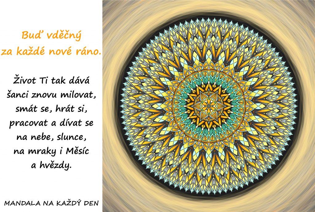 Mandala Buď vděčný za každé nové ráno