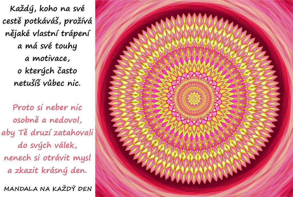 Mandala Nenech si zkazit nádherný den