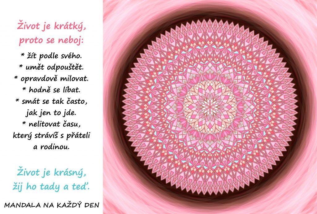 Mandala Život je krásný, žij ho tady a teď
