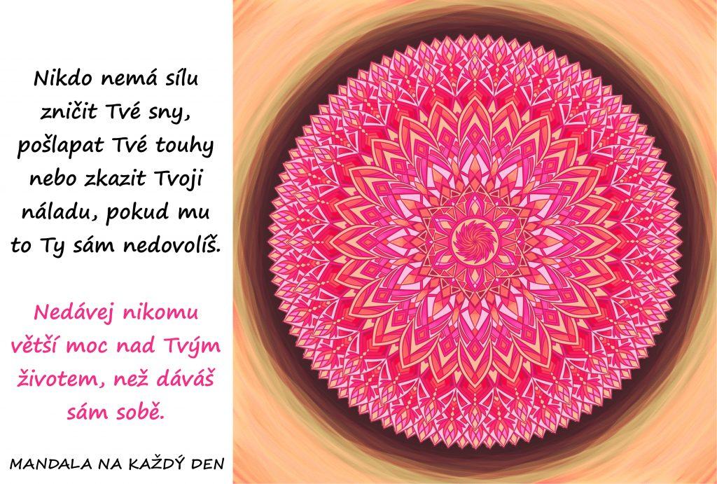 Mandala Nedej si zkazit své sny, touhy a náladu