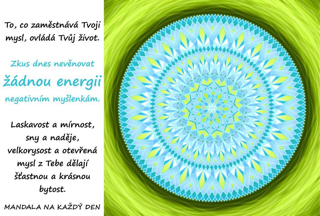 Mandala Nevěnuj energii negativním myšlenkám