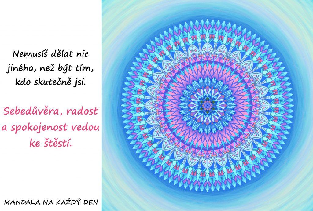 Mandala Buď tím, kdo jsi
