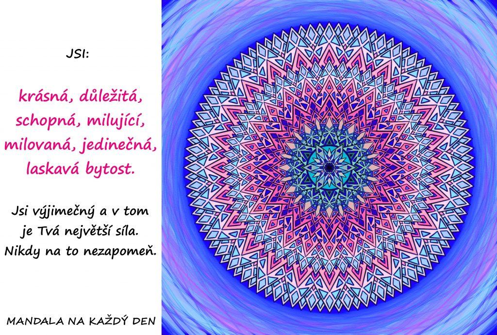 Mandala Tvá výjimečnost je Tvá síla