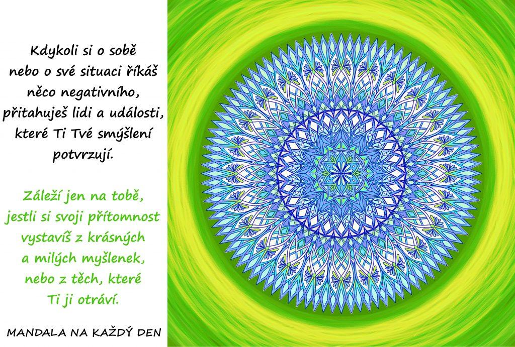 Mandala Mysli a mluv pozitivně