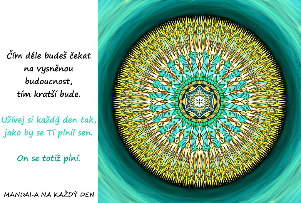 Mandala Právě se Ti plní sen