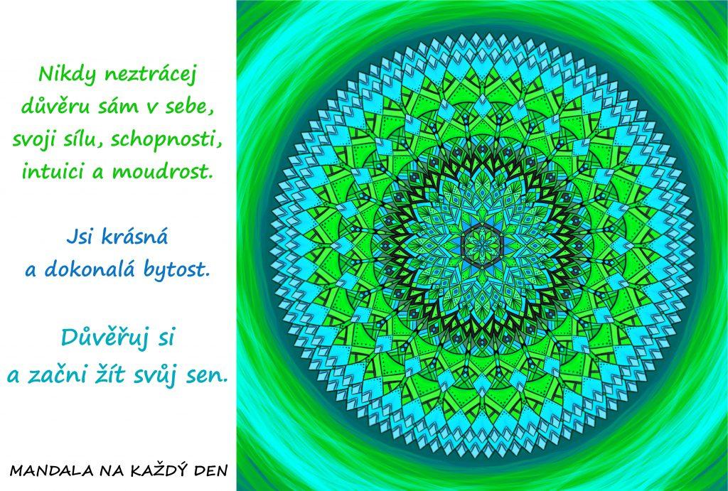 Mandala Důvěřuj si a žij svůj sen