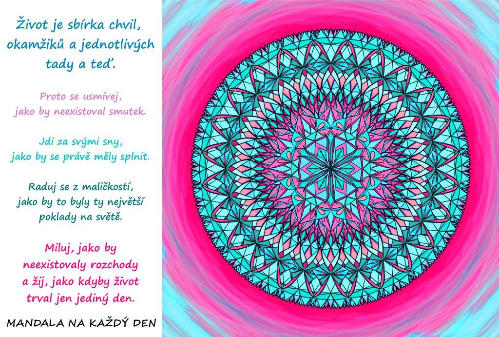 Mandala Život je sbírka přítomných okamžiků
