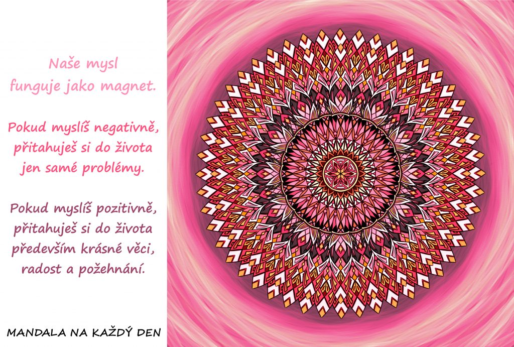 Mandala Mysl funguje jako magnet
