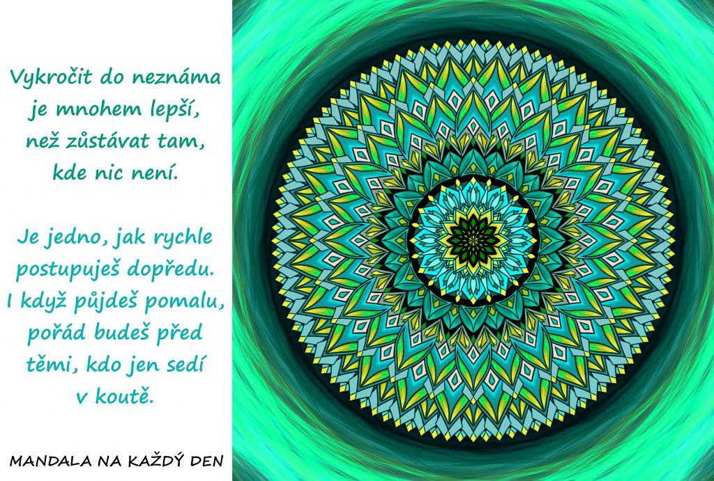 Mandala Neboj se vykročit do neznáma