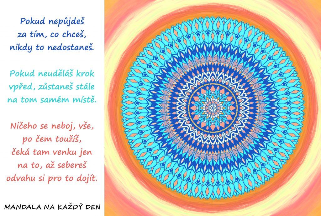 Mandala Seber všechnu svoji odvahu