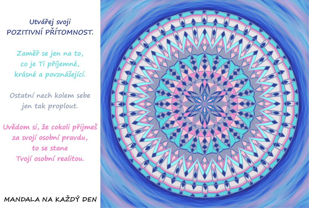 Mandala Utvářej svoji pozitivní přítomnost