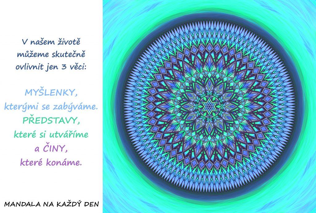Mandala Ovládej své myšlenky, představy a činy