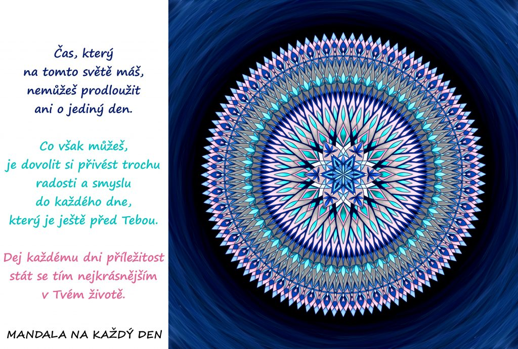 Mandala Dej svému životu radost a smysl